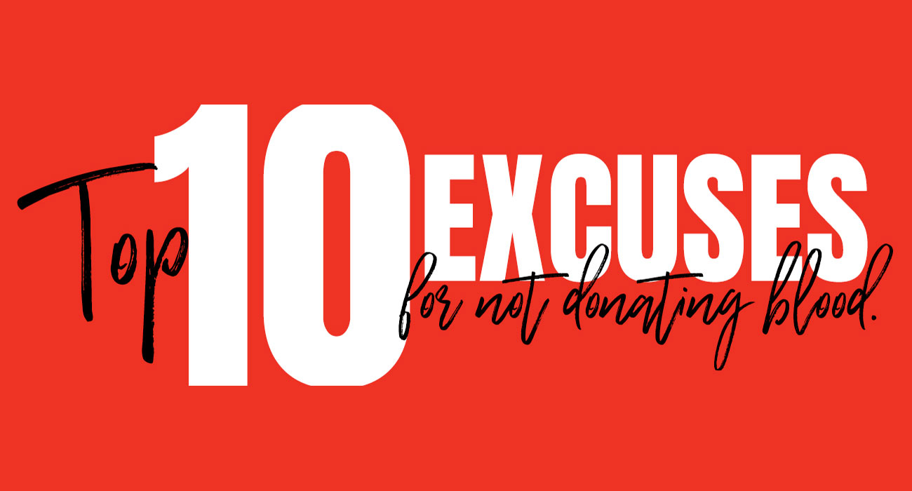 What Are The Top 10 Excuses For Not Donating Blood?