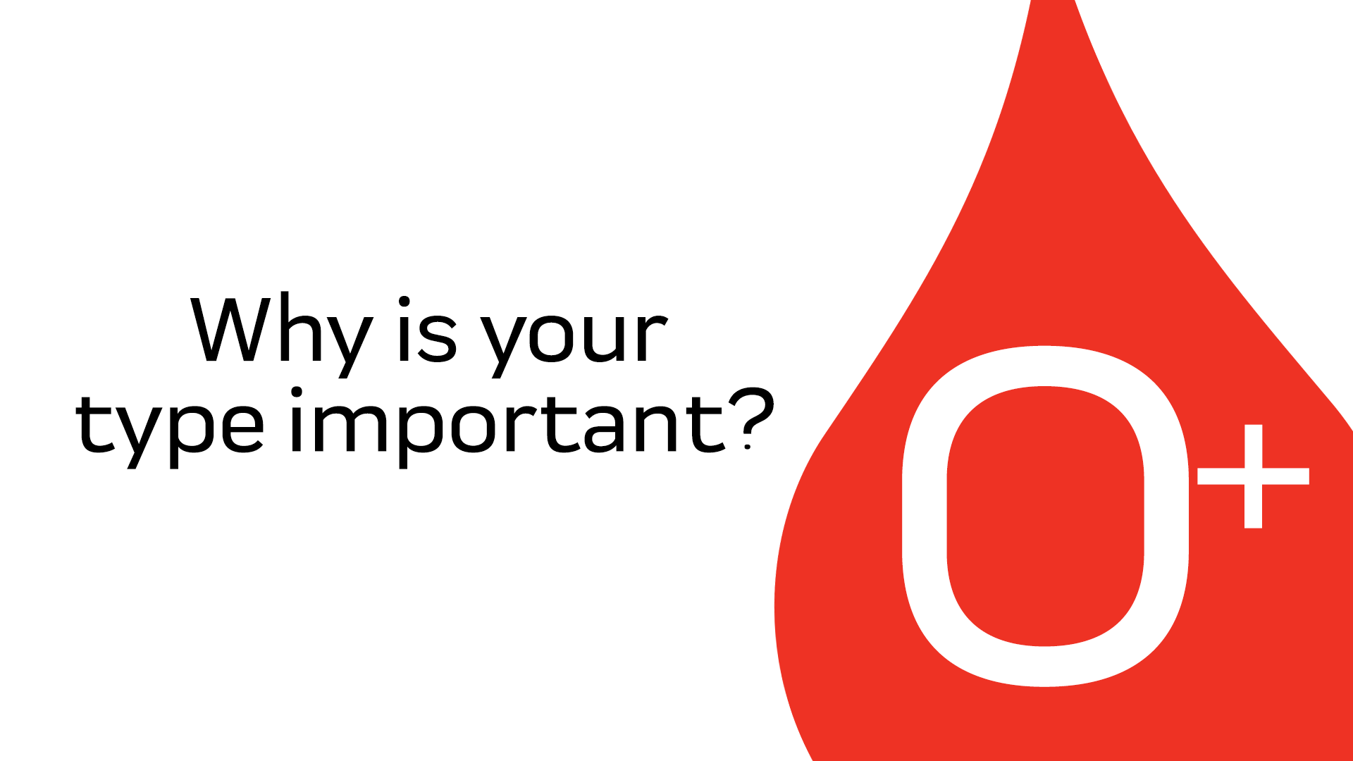 Your O+ Blood Is Important
