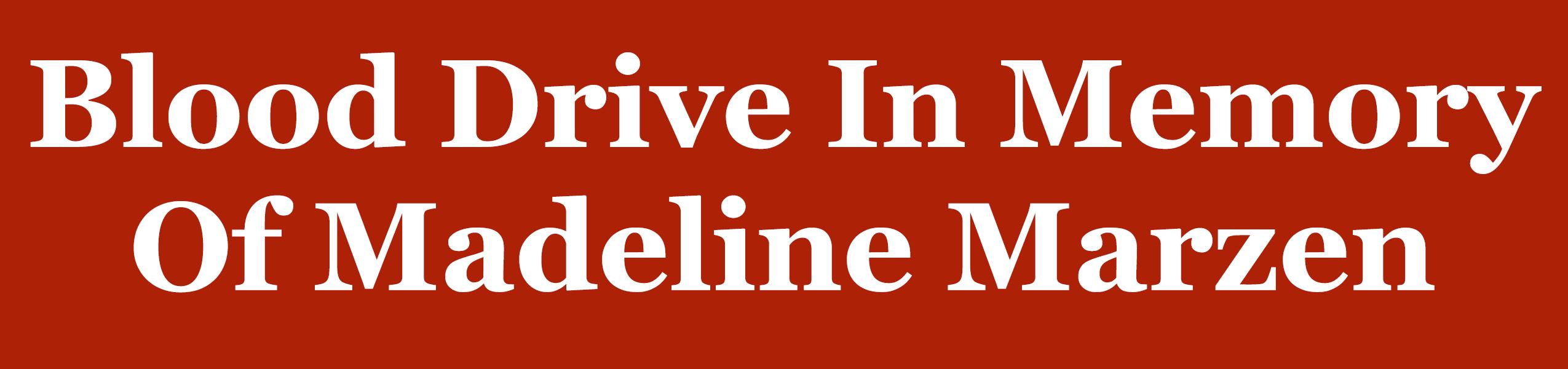 Madeline Marzen Memorial Drive