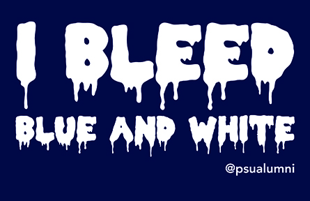 Bleed Blue and White with Penn State Alumni!